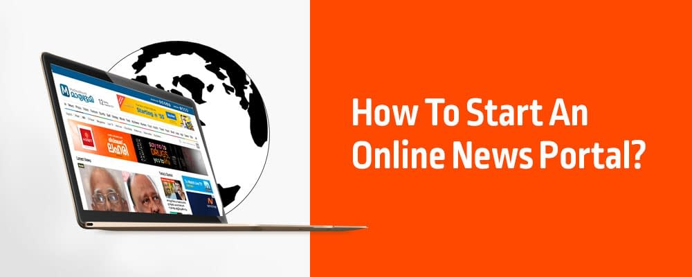 How To Start An Online News Portal