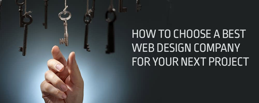 How-To-Choose-A-Best-Web-Design-Company-for-your-next-project
